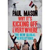 Why It's Kicking Off social media arab spring paul mason human rights
